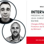 Interview : Frédéric Noblet et Jean-Christophe Watrin, Chargés d'Affaires Protection de l'Enveloppe du Bâtiment